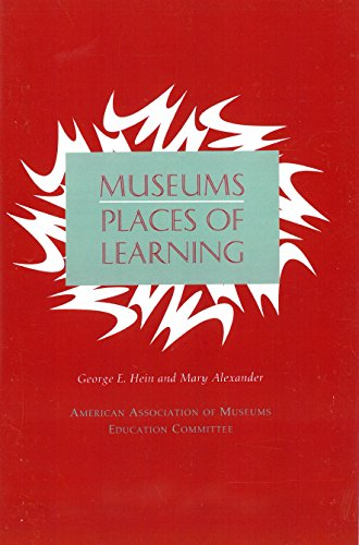 9780931201561: Museums: Places of Learning (Professional Practice Series)