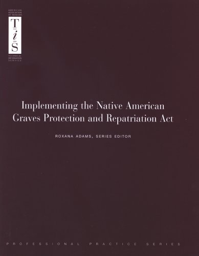 9780931201769: Implementing the Native American Graves Protection and Repatriation Act