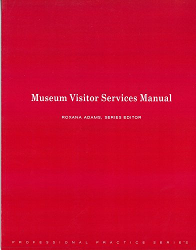 9780931201776: Museum Visitor Services Manual (Professional Practice Series)