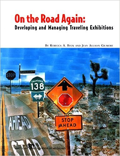9780931201851: On the Road Again: Developing and Managing Traveling Exhibitions