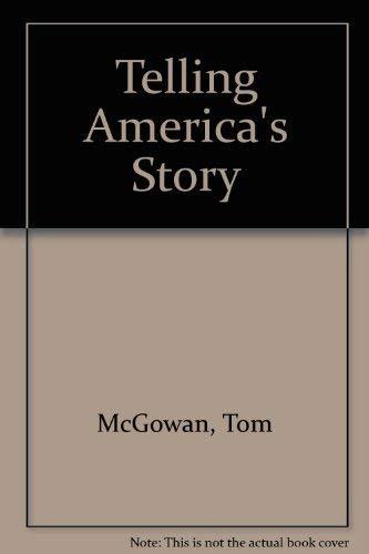 9780931205415: Telling America's Story