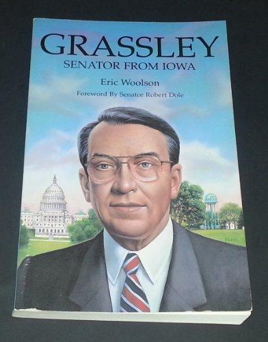 9780931209604: Grassley: Senator from Iowa
