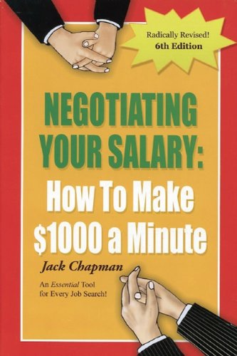 9780931213199: Negotiating Your Salary: How To Make 1000 a Minute