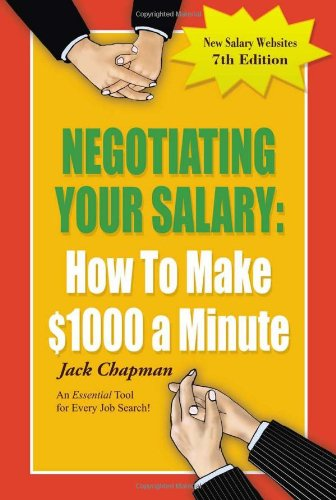 9780931213205: Negotiating Your Salary: How To Make $1000 a Minute