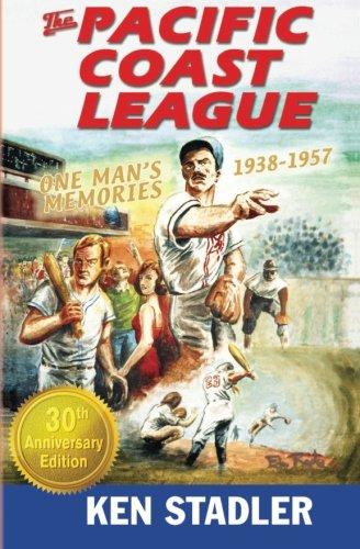 9780931239007: The Pacific Coast League: One Man's Memories 1938-1957
