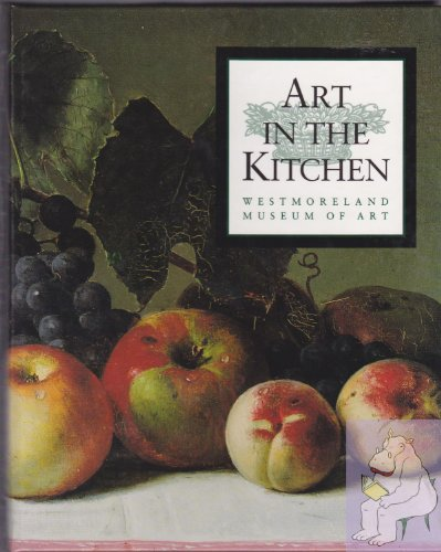 Art in the kitchen: Westmoreland Museum of Art