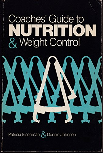 9780931250255: Coaches' Guide to Nutrition and Weight Control