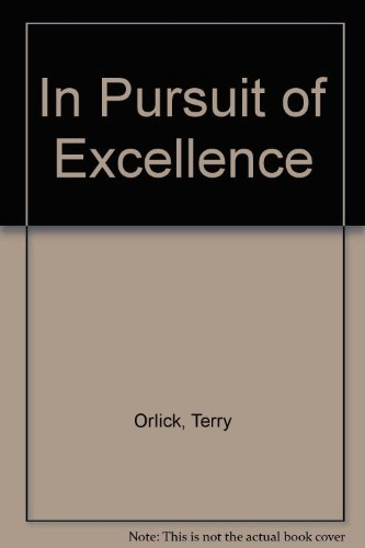 9780931250262: In Pursuit of Excellence