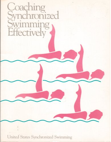 Coaching Synchronized Swimming Effectively: Forbes, Margaret Swan