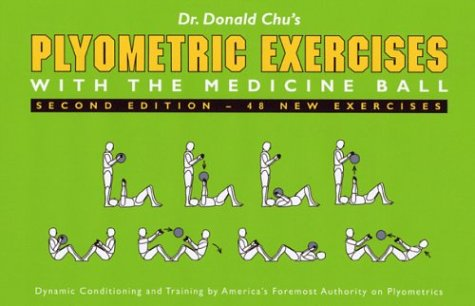 9780931255090: Plyometric Exercises with the Medicine Ball, 2nd Edition