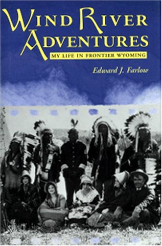 9780931271465: Wind River Adventures: My Life in Frontier Wyoming