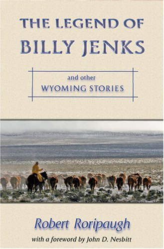 9780931271885: The Legend of Billy Jenks: and Other Wyoming Stories