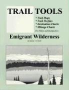 Trail Tools: Emigrant Wilderness: O'Neil, Dennis V., O'Neill, Dennis V.