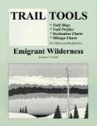 Emigrant Wilderness (Trail Tools Series): O'Neill, Dennis