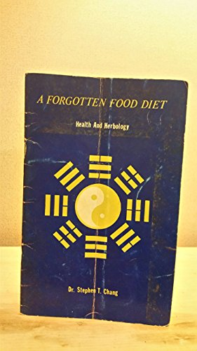 9780931290299: A Forgotten Food Diet (Health and Herbology)