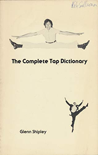 9780931290398: The Complete Tap Dictionary
