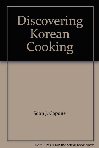 DISCOVERING KOREAN COOKING: Capone, Soon Jin