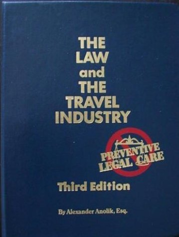9780931290947: The Law and the Travel Industry: 2