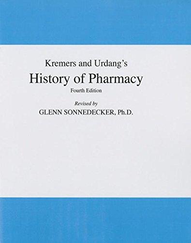 Kremers and Urdang's History of Pharmacy: Glenn Sonnedeker