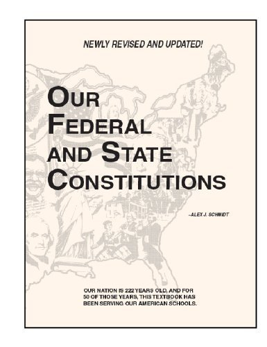 9780931298004: Our Federal and State Constitutions,Illinois Edition