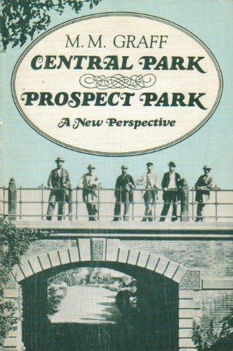 9780931311055: Central Park / Prospect Park: A New Perspective
