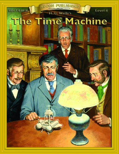 9780931334436: Time Machine (Bring the Classics to Life: Level 4)