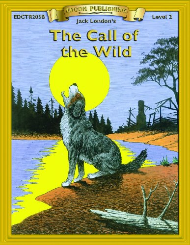 9780931334641: The Call of the Wild: Level 2