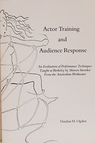9780931335006: Actor Training and Audience Response: An Evaluation