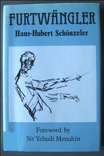 Furtwangler: Schonzeler, Hans-Hubert