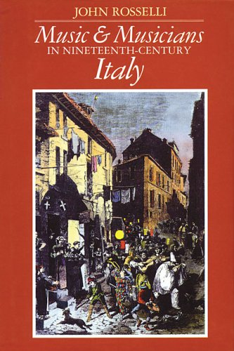 9780931340406: Music and Musicians in 19th Century Italy