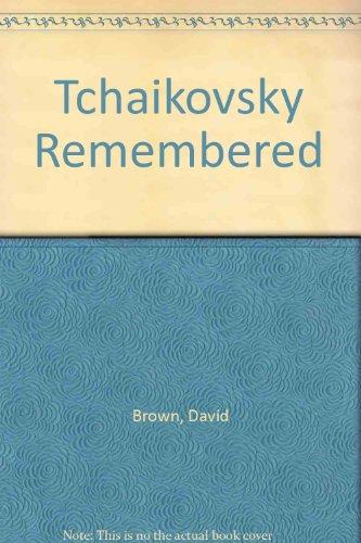 9780931340659: Tchaikovsky Remembered