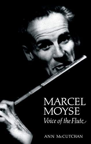 9780931340680: Marcel Moyse: Voice of the Flute