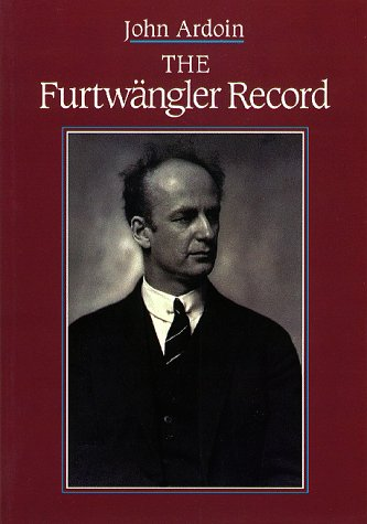 9780931340697: The Furtwangler Record