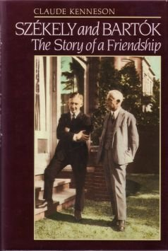 9780931340703: Szekely and Bartok: The Story of a Friendship