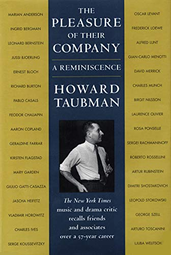 The Pleasure of Their Company: A Reminiscence: Taubman, Howard