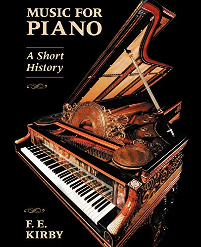 9780931340864: Music for Piano: A Short History