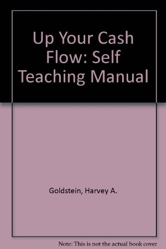 9780931349027: Up Your Cash Flow: Self Teaching Manual