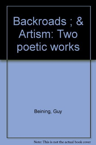 9780931350054: Backroads ; & Artism: Two poetic works