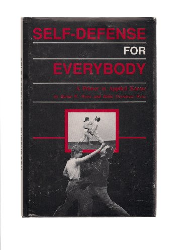 9780931373022: Self-Defense for Everybody a Primer in Applied Karate