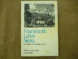 9780931378003: Mammoth Lakes Sierra : A Handbook for Roadside and Trail