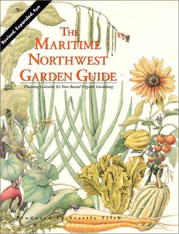 9780931380181: Maritime Northwest Garden Guide