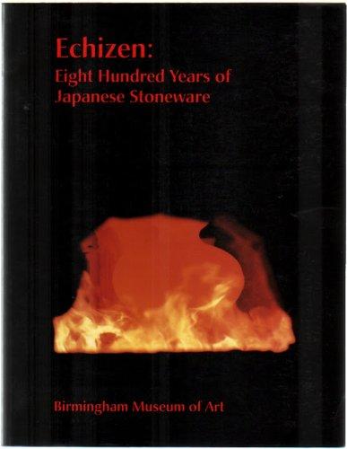 9780931394393: Echizen: Eight Hundred Years of Japanese Stoneware