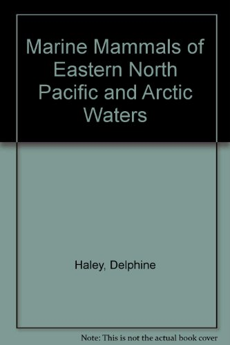 9780931397141: Marine Mammals of Eastern North Pacific and Arctic Waters