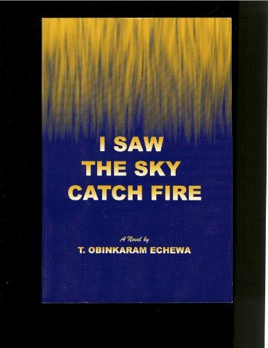 9780931401022: I saw the sky catch fire