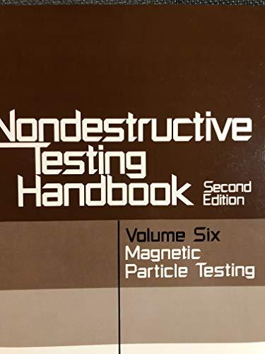 9780931403033: Magnetic Particle Testing (Nondestructive Testing Handbook Vol 6)