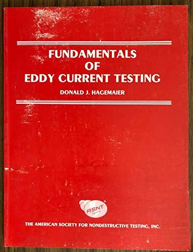 Fundamentals of Eddy Current Testing: Donald J. Hagemaier