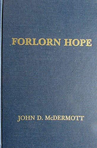 Forlorn Hope: The Battle of White Bird: McDermott, John D.