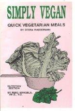 9780931411052: Simply Vegan: Quick Vegetarian Meals