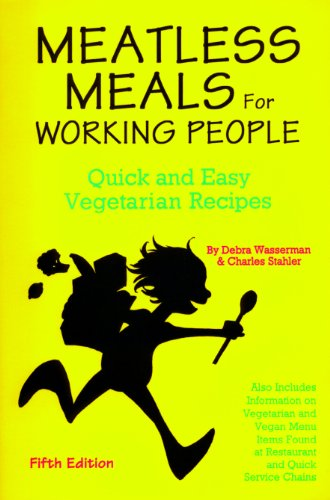 9780931411069: Meatless Meals for Working People: Quick & Easy Vegetarian Recipes