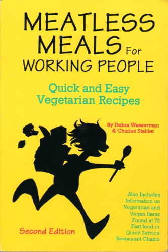 9780931411199: Meatless Meals for the Working People: Quick and Easy Vegetarian Recipes